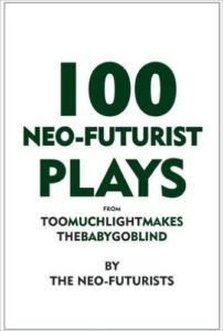 NeoFuturist Plays by Ayun Halliday