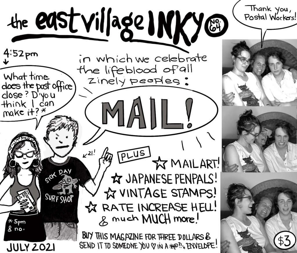 East Village Inky 64, zine cover featuring a photo booth strip, cartoons of the authors increasingly giant children, and some hints as to the wonders contained within this mail-themed special issue: Japanese penpals! vintage stamps! mail art! And much much more!